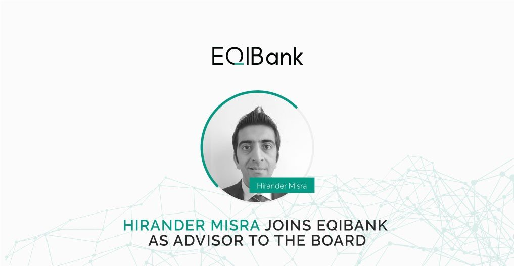 Hirander Misra joins EQIBank as Advisor to the Board